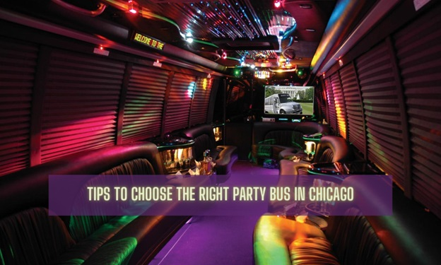 Tips to Choose the Right Party Bus in Chicago