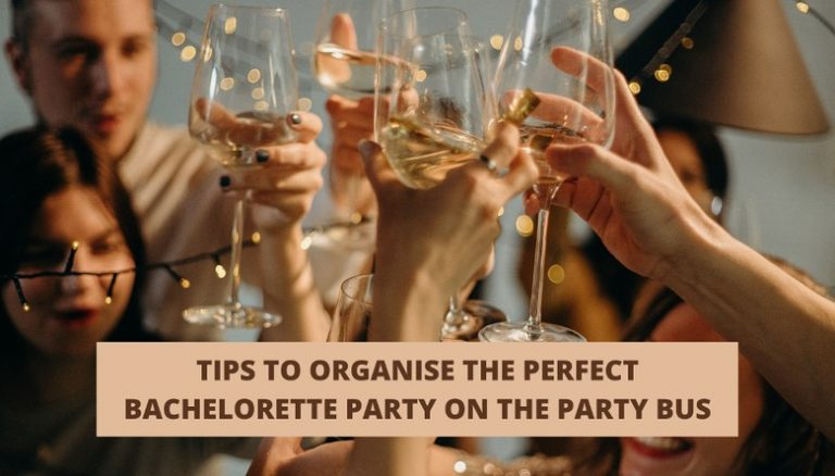 Tips to organise the Perfect Bachelorette Party on the Party Bus